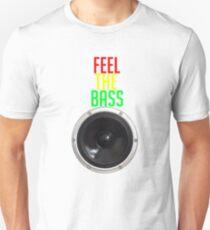 Feel the bass T-Shirt