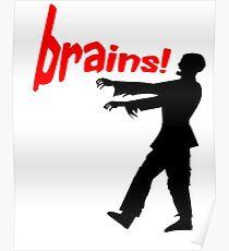 agggh! brains! Poster