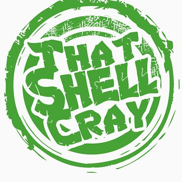 That Shell Cray by sketchx