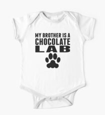 My Brother Is A Chocolate Lab One Piece - Short Sleeve