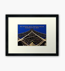 We Weep, But Never Fear ~ 11/13/2015 Framed Print