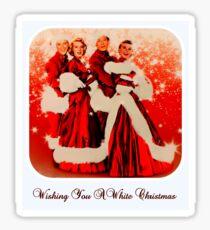 Wishing you a White Christmas Sticker