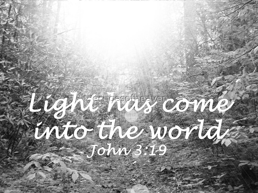 """""""Light Has Come Into The World""""  by Carter L. Shepard by echoesofheaven"""
