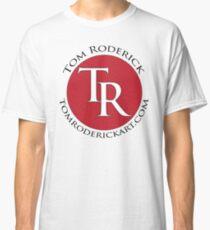 tomroderickart.com Classic T-Shirt