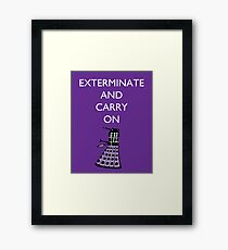 Extermine and Carry On - Plum Framed Print