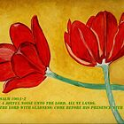 Tulips and Psalm 100 by Anne Gitto