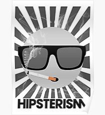 HIPSTERISM (SERIES) [black & white] Poster