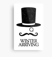 Winter is Arriving Metal Print