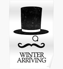 Winter is Arriving Poster