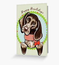 German Shorthaired Pointer Happy Howlidays Greeting Card