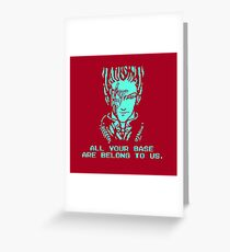 All Your Base - Red T Greeting Card