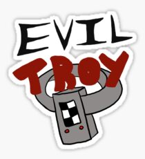 Evil Troy Sticker