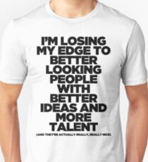 I'm Losing My Edge T-Shirt