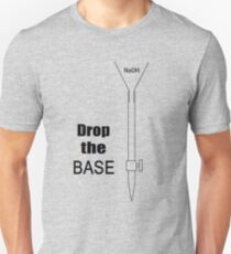 Drop the BASE Unisex T-Shirt