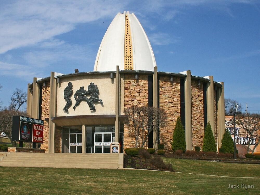 Pro Football Hall Of Fame by Jack Ryan