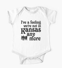 I've A Feeling We're Not In Kansas Any More - Wizard of Oz Baby Body Kurzarm