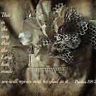 Psalm 118:24 by mariatheresa