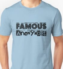 Anonymous fame (in black) Unisex T-Shirt