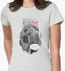 Leave it to Romney T-Shirt