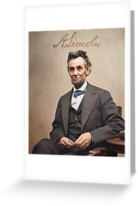 Colorized  - Abraham Lincoln with Signature by Sanna Dullaway