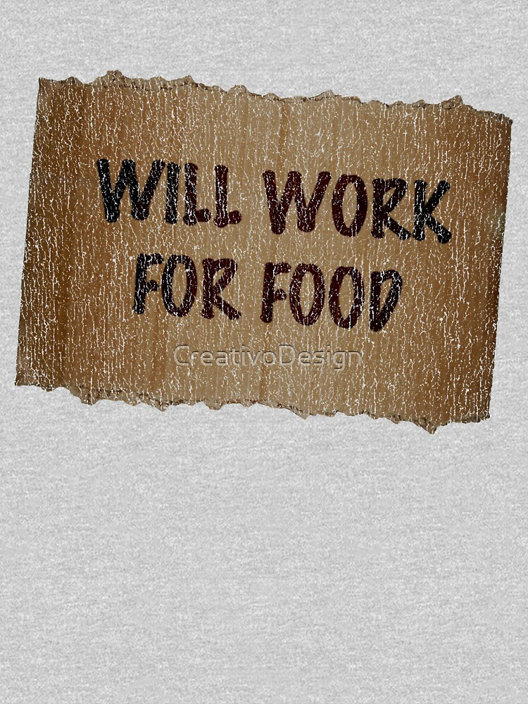 3078134564e Will Work For Food - Cardboard Sign