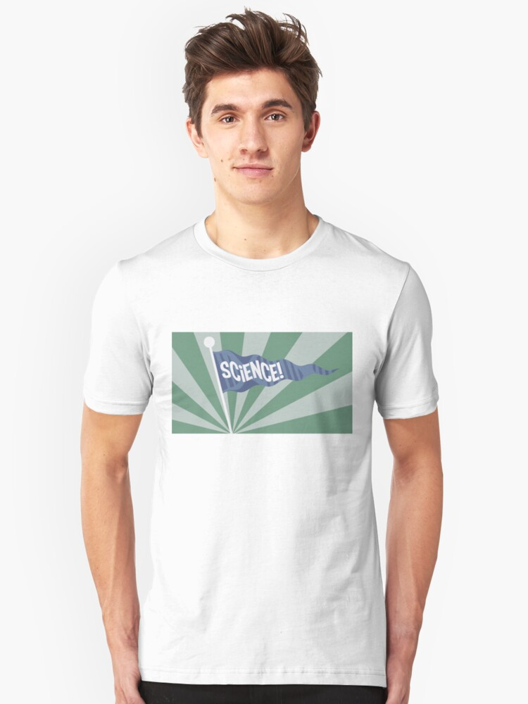 Let Your Sci Flag Fly Unisex T-Shirt Front