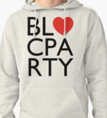 We Love Bloc Party Pullover Hoodie
