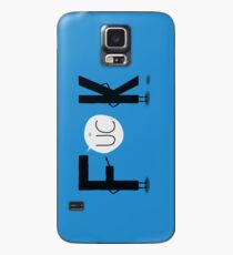 F**K Case/Skin for Samsung Galaxy