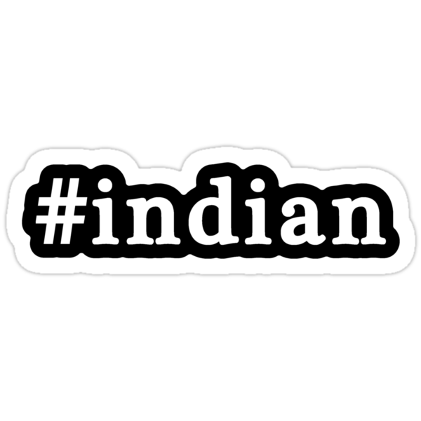 Indian - Hashtag - Black & White by graphix
