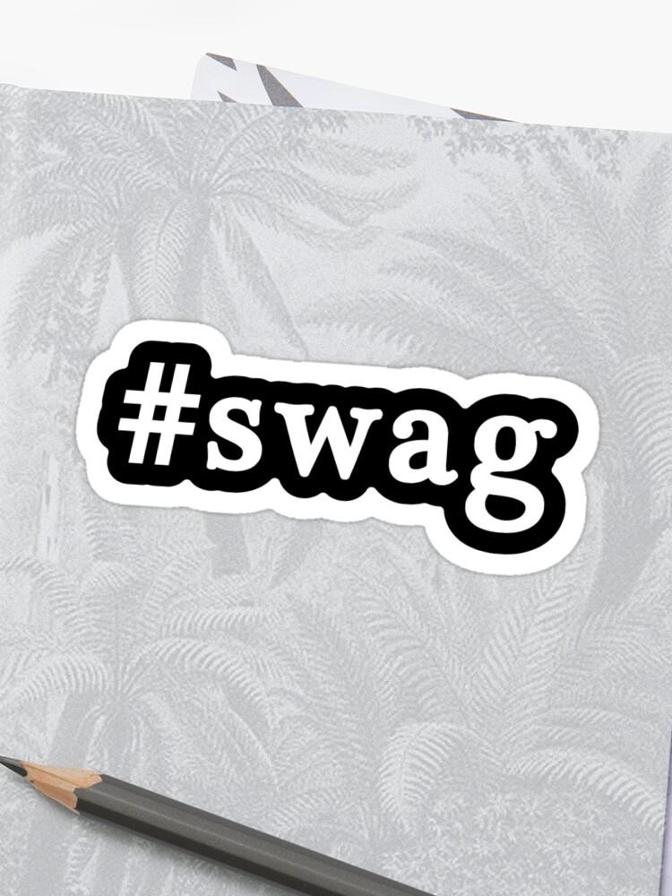 Swag Hashtag Noir Et Blanc Sticker