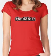 Buddhist - Hashtag - Black & White Women's Fitted Scoop T-Shirt