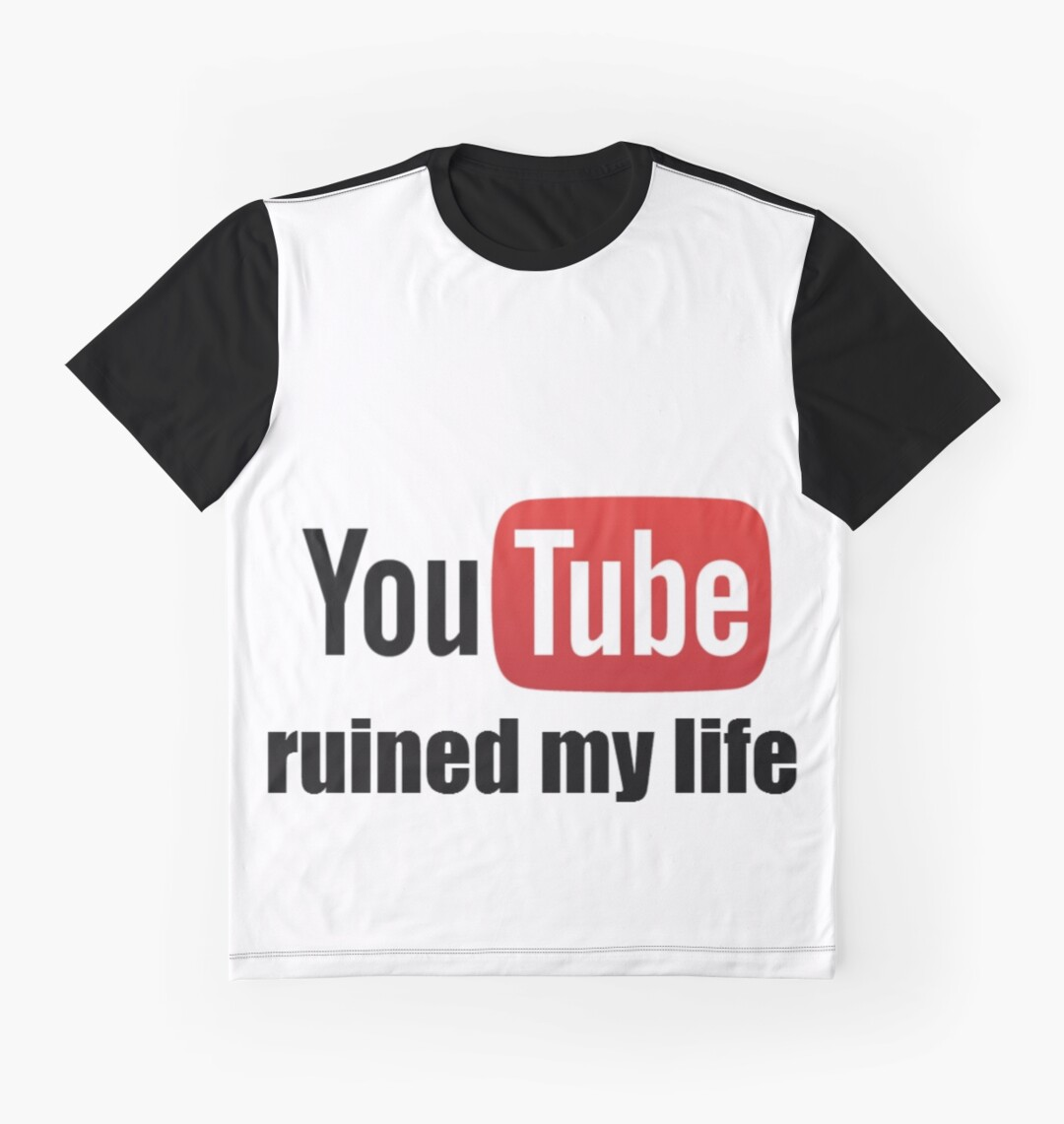 Design t shirt youtube - Youtube Ruined My Life Graphic T Shirts