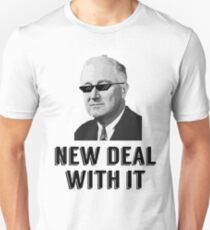 New Deal With It T-Shirt