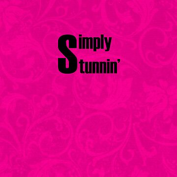 Simply Stunnin' iPhone/iPod Case by JohnyGeeThe2nd