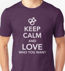Keep calm and love you you want - Gay Unisex T-Shirt