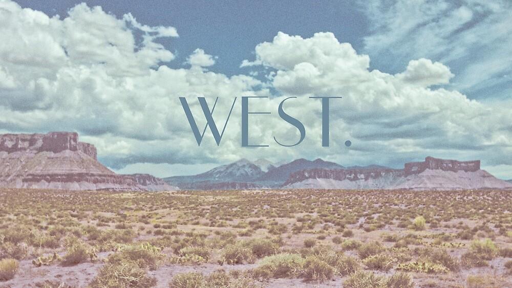 The West by Tucker Adams by SharksEatMeat