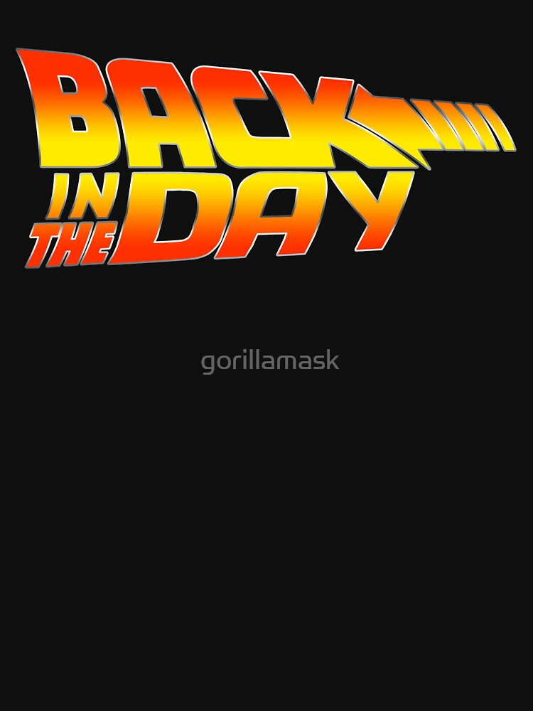 Back in the Day by gorillamask