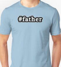 Father - Hashtag - Black & White T-Shirt