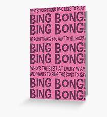 Bing Bong the Musical! Greeting Card