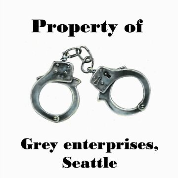 Property of Mr Grey by lucyhryan