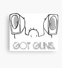 Got Guns. Canvas Print