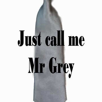 I am Mr Grey by lucyhryan
