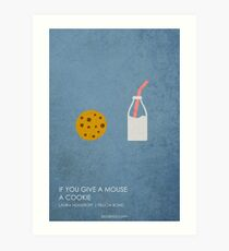 If You Give a Mouse a Cookie Art Print
