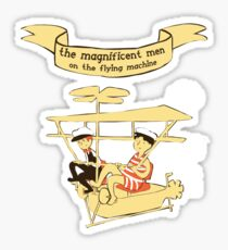 The magnificent men! Sticker