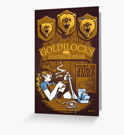 Goldilocks Hunting Supplies (Print Version) Greeting Card