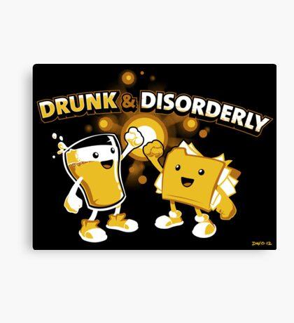 Drunk & Disorderly Canvas Print
