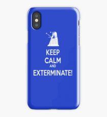 Keep Calm and Exterminate! iPhone Case/Skin