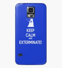 Keep Calm and Exterminate! Case/Skin for Samsung Galaxy