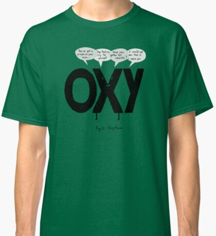 Oxy Moron Classic T-Shirt
