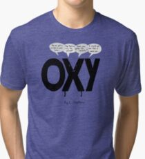 Oxy Moron Tri-blend T-Shirt